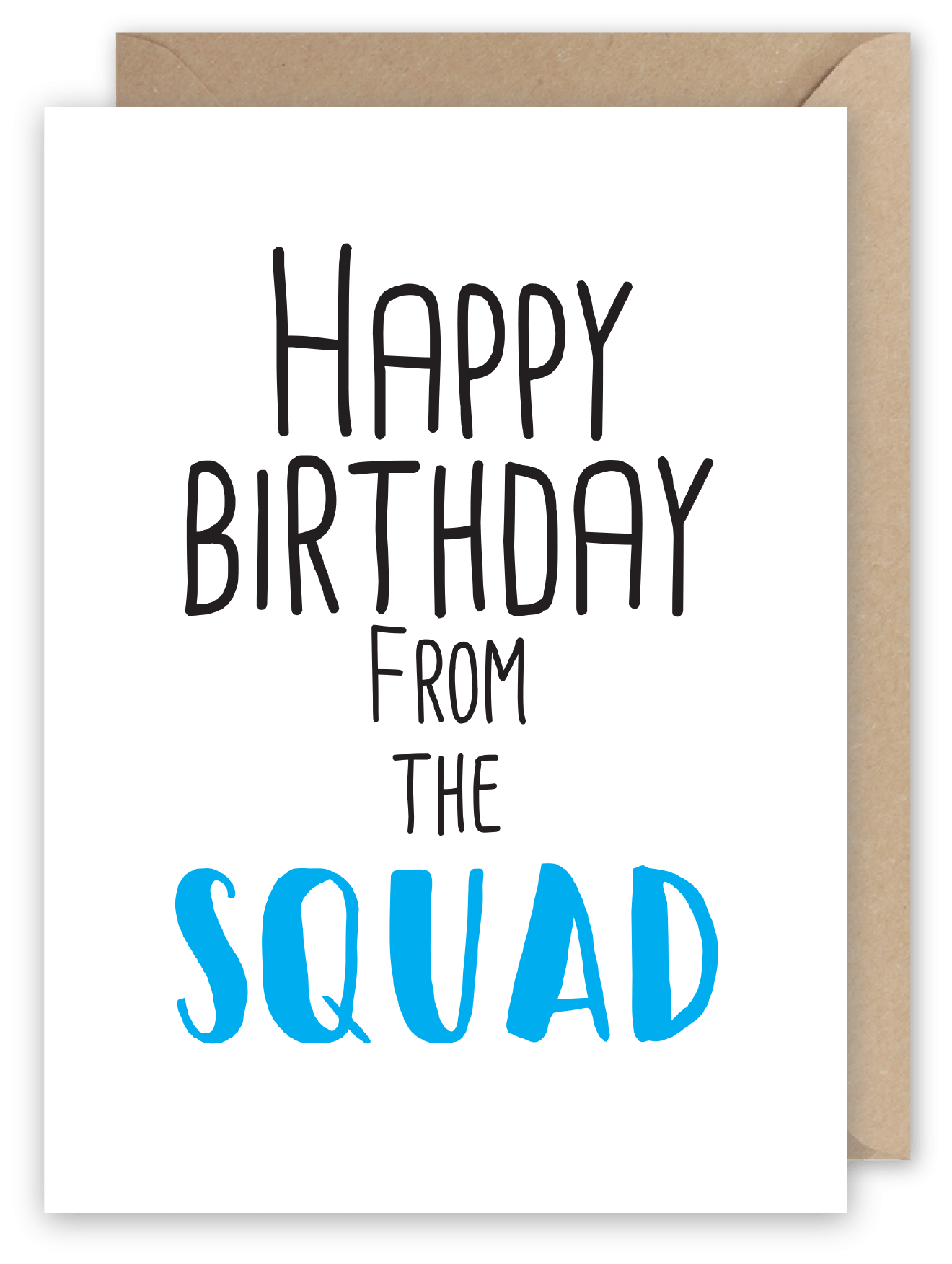 Happy Birthday from the Squad - Greeting Card from Pheasant Plucker